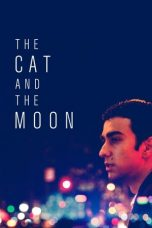 Nonton The Cat and the Moon (2019) gt Subtitle Indonesia