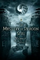 Nonton Streaming Download Drama The Mystery of the Dragon's Seal (2019) Subtitle Indonesia