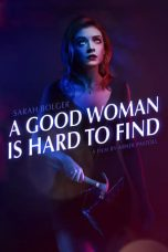 Nonton A Good Woman Is Hard to Find (2019) Subtitle Indonesia