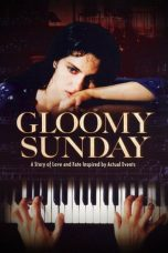 Nonton Gloomy Sunday aka The Piano Player (1999) Subtitle Indonesia