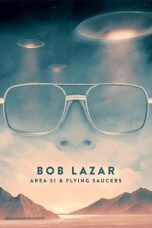 Nonton Bob Lazar: Area 51 and Flying Saucers (2018) Subtitle Indonesia