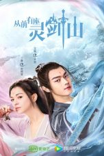 Nonton Streaming Download Drama Once Upon a Time in Lingjian Mountain (2019) Subtitle Indonesia