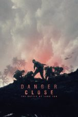 Nonton Streaming Download Drama Danger Close: The Battle of Long Tan (2019) jf Subtitle Indonesia