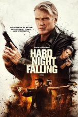 Nonton Streaming Download Drama Hard Night Falling (2019) jf Subtitle Indonesia