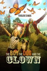 Nonton Streaming Download Drama The Boy, the Dog and the Clown (2019) jf Subtitle Indonesia
