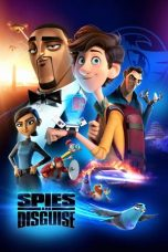 Nonton Spies in Disguise (2019) Subtitle Indonesia