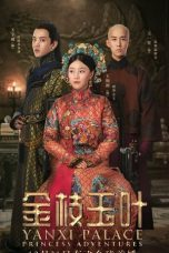 Nonton Yanxi Palace: Princess Adventures (2019) Subtitle Indonesia