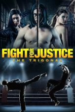 Nonton Streaming Download Drama The Trigonal: Fight for Justice (2018) jf Subtitle Indonesia