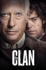 Nonton Streaming Download Drama The Clan (2015) jf Subtitle Indonesia