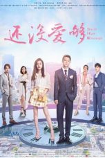 Nonton Streaming Download Drama Still Not Enough (2020) Subtitle Indonesia