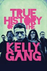 Nonton True History of the Kelly Gang (2020) Subtitle Indonesia