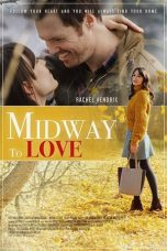 Nonton Streaming Download Drama Midway to Love (2019) Subtitle Indonesia