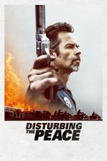 Nonton Disturbing the Peace (2020) Subtitle Indonesia