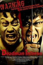 Nonton Streaming Download Drama Deadman Inferno (2015) jf Subtitle Indonesia