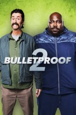 Nonton Streaming Download Drama Bulletproof 2 (2020) Subtitle Indonesia