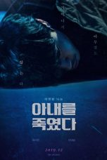 Nonton Killed My Wife (2019) Subtitle Indonesia