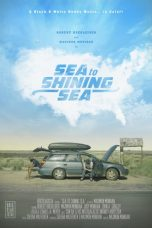 Nonton Streaming Download Drama Sea to Shining Sea (2017) Subtitle Indonesia