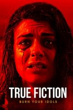 Nonton Streaming Download Drama True Fiction (2019) jf Subtitle Indonesia