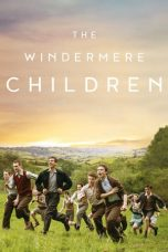 Nonton Streaming Download Drama The Windermere Children (2020) jf Subtitle Indonesia