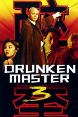 Nonton Streaming Download Drama Drunken Master III (1994) Subtitle Indonesia