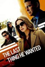 Nonton The Last Thing He Wanted (2020) Subtitle Indonesia