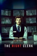 Nonton Streaming Download Drama The Night Clerk (2020) jf Subtitle Indonesia
