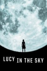 Nonton Streaming Download Drama Lucy in the Sky (2019) jf Subtitle Indonesia