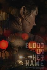 Nonton Blood on Her Name (2020) Subtitle Indonesia