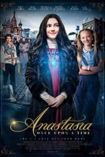Nonton Streaming Download Drama Anastasia: Once Upon a Time (2020) Subtitle Indonesia