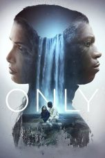 Nonton Only (2020) Subtitle Indonesia