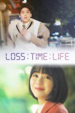Nonton Loss Time Life: The Second Chance (2019) Subtitle Indonesia