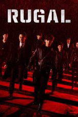 Nonton Streaming Download Drama Rugal (2020) Subtitle Indonesia