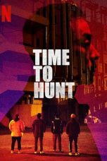 Nonton Time to Hunt (2020) Subtitle Indonesia