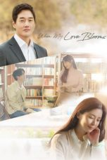 Nonton When My Love Blooms (2020) Subtitle Indonesia