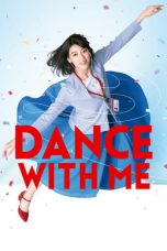Nonton Dance With Me (2019) gt Subtitle Indonesia