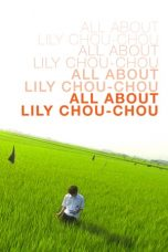 Nonton All About Lily Chou-Chou (2001) gt Subtitle Indonesia