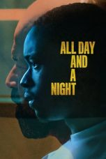 Nonton All Day and a Night (2020) Subtitle Indonesia