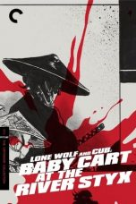Nonton Streaming Download Drama Lone Wolf and Cub: Baby Cart at the River Styx (1972) jf Subtitle Indonesia