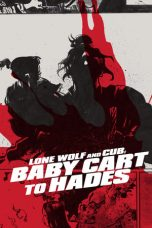 Nonton Lone Wolf and Cub: Baby Cart to Hades (1972) Subtitle Indonesia