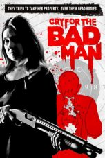 Nonton Cry for the Bad Man (2019) Subtitle Indonesia