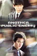 Nonton Streaming Download Drama Another Public Enemy (2005) gt Subtitle Indonesia