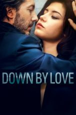 Nonton Streaming Download Drama Down by Love (2016) jf Subtitle Indonesia