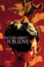 Nonton In the Mood for Love (2000) gt Subtitle Indonesia