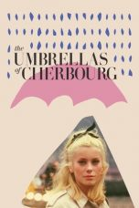 Nonton The Umbrellas of Cherbourg (1964) Subtitle Indonesia