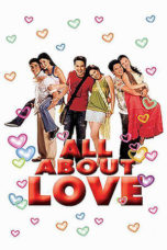 Nonton All About Love (2006) gt Subtitle Indonesia