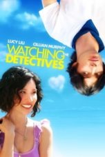 Nonton Watching the Detectives (2007) Subtitle Indonesia