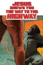 Nonton Jesus Shows You the Way to the Highway (2019) Subtitle Indonesia