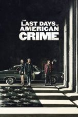 Nonton Streaming Download Drama The Last Days of American Crime (2020) jf Subtitle Indonesia
