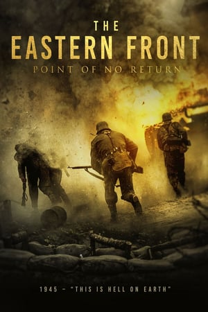 Nonton Film The Eastern Front / The Point of No Return 2020 Sub Indo