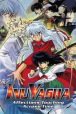 Nonton Streaming Download Drama Inuyasha the Movie: Affections Touching Across Time (2001) jf Subtitle Indonesia